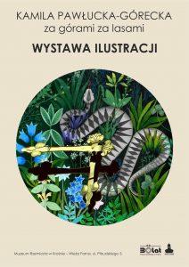 Plakat wystawy ilustracji Kamili Pawłuckiej-Góreckiej.