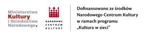 logotyp Narodowego Centrum Kultury oraz informacja o dotacji w ramach projektu Kultura w sieci