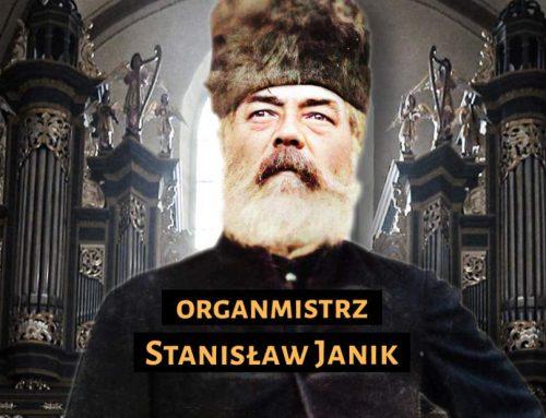 Stanisław Janik. Organmistrz – FILM