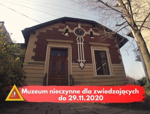 Muzeum nieczynne dla zwiedzających do 29.11.2020