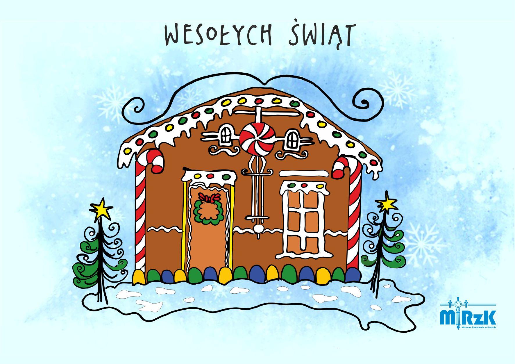 kartka świąteczna: budynek muzeum rzemiosła przedstawiony jako domek z piernika