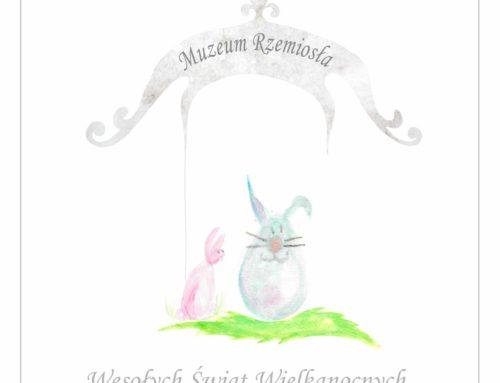 Wesołych Świąt Wielkanocnych życzy Muzeum Rzemiosła w Krośnie