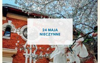 widok na budynek muzeum i kwitnącą magnolię, napis: 24 maja, nieczynne